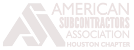 Member American Subcontractors Association Houston Chapter.